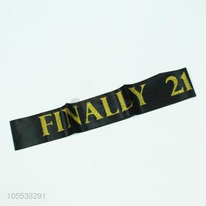Top Selling Gold Finally 21 Black Stain Sash For Birthday Party Decorations